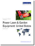 Power Lawn & Garden Equipment: United States - The Freedonia Group - Industry Market Research