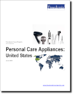 Personal Care Appliances: United States - The Freedonia Group - Industry Market Research