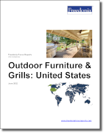 Outdoor Furniture & Grills: United States - The Freedonia Group - Industry Market Research