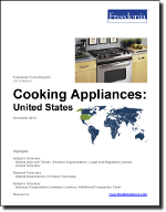 Cooking Appliances: United States - The Freedonia Group - Industry Market Research