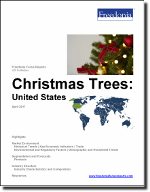 Christmas Trees: United States - The Freedonia Group - Industry Market Research