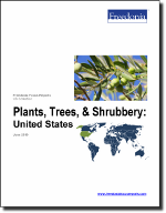 Plants, Trees, & Shrubbery: United States - The Freedonia Group - Industry Market Research
