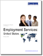 Employment Services: United States - The Freedonia Group - Industry Market Research