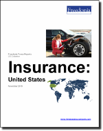 Insurance: United States - The Freedonia Group - Industry Market Research