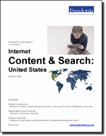 Internet Content & Search: United States - The Freedonia Group - Industry Market Research