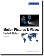 Motion Pictures & Video: United States - The Freedonia Group - Industry Market Research