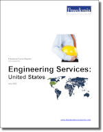 Engineering Services: United States - The Freedonia Group - Industry Market Research