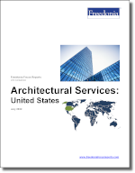 Architectural Services: United States - The Freedonia Group - Industry Market Research