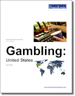 Gambling: United States - The Freedonia Group - Industry Market Research