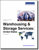 Warehousing & Storage Services: United States - The Freedonia Group - Industry Market Research
