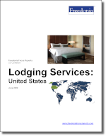 Lodging Services: United States - The Freedonia Group - Industry Market Research