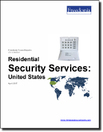 Residential Security Services: United States - The Freedonia Group - Industry Market Research