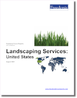 Landscaping Services: United States - The Freedonia Group - Industry Market Research