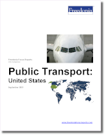 Public Transport: United States - The Freedonia Group - Industry Market Research