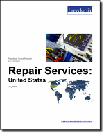 Repair Services: United States - The Freedonia Group - Industry Market Research