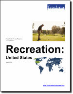 Recreation: United States - The Freedonia Group - Industry Market Research