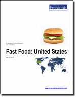 Fast Food: United States - The Freedonia Group - Industry Market Research