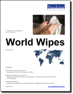 World Wipes - The Freedonia Group - Industry Market Research