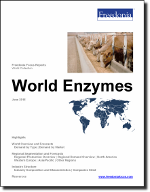 World Enzymes - The Freedonia Group - Industry Market Research