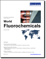 World Fluorochemicals - The Freedonia Group - Industry Market Research