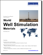 World Well Stimulation Materials - The Freedonia Group - Industry Market Research