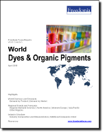 World Dyes & Organic Pigments - The Freedonia Group - Industry Market Research