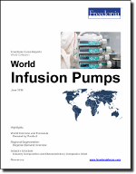 World Infusion Pumps - The Freedonia Group - Industry Market Research