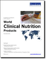 World Clinical Nutrition Products - The Freedonia Group - Industry Market Research