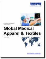 Global Medical Apparel & Textiles - The Freedonia Group - Industry Market Research