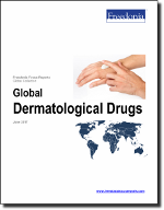 Global Dermatological Drugs - The Freedonia Group - Industry Market Research