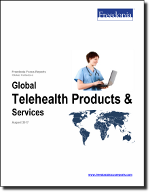 Global Telehealth Products & Services - The Freedonia Group - Industry Market Research