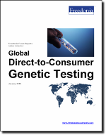 Global Direct-to-Consumer Genetic Testing - The Freedonia Group - Industry Market Research