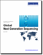 Global Next Generation Sequencing - The Freedonia Group - Industry Market Research
