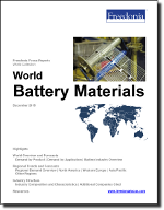 World Battery Materials - The Freedonia Group - Industry Market Research