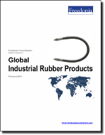Global Industrial Rubber Products - The Freedonia Group - Industry Market Research