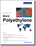 World Polyethylene - The Freedonia Group - Industry Market Research