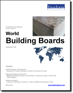 World Building Boards - The Freedonia Group - Industry Market Research