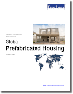 World Prefabricated Housing - The Freedonia Group - Industry Market Research