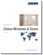 Global Windows & Doors - The Freedonia Group - Industry Market Research