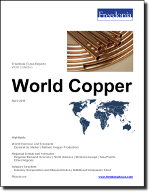 World Copper - The Freedonia Group - Industry Market Research