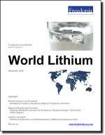 World Lithium - The Freedonia Group - Industry Market Research