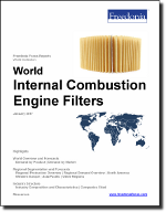 World Internal Combustion Engine Filters - The Freedonia Group - Industry Market Research