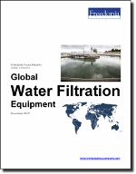 Global Water Filtration Equipment - The Freedonia Group - Industry Market Research