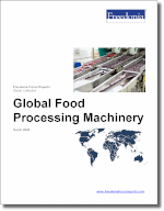 Global Food Processing Machinery - The Freedonia Group - Industry Market Research