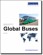 Global Buses - The Freedonia Group - Industry Market Research