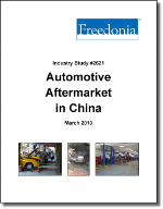 Automotive Aftermarket in China  - The Freedonia Group - Industry Market Research