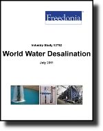 World Water Desalination  - The Freedonia Group - Industry Market Research