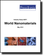 World Nanomaterials  - The Freedonia Group - Industry Market Research