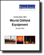 World Oilfield Equipment  - The Freedonia Group - Industry Market Research