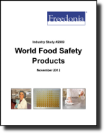 World Food Safety Products  - The Freedonia Group - Industry Market Research
